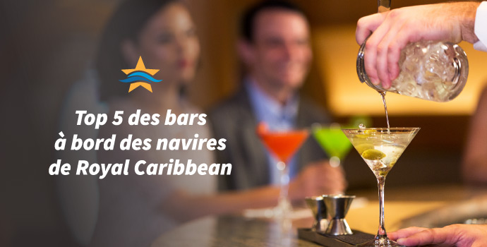 Top 5 des bars royal caribbean